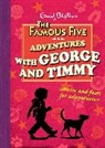 Enid Blyton, Sue Welford - Adventures With George and Timmy