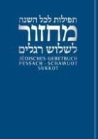 Andrea Nachama, Andreas Nachama, Sievers, Jonah Sievers - Jüdisches Gebetbuch Hebräisch-Deutsch - 2: Pessach, Schawuot, Sukkot