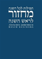 Hartmann, Nacham, Andrea Nachama, Andreas Nachama, Siever, Sievers... - Jüdisches Gebetbuch Hebräisch-Deutsch - 3: Rosch Haschana