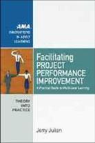 Jerry Julian - Facilitating Project Performance Improvement