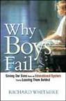 Whitmire, Richard Whitmire - Why Boys Fail