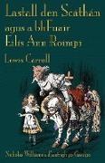 Lewis Carroll, John Tenniel - Lastall Den Scáthán Agus a Bhfuair Eilís Ann Roimpi: Through the Looking-Glass in Irish