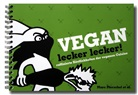 Herman, Kästner, Piersche, Marc Pierschel, Marc Pierschel - Vegan lecker lecker!. Bd.1