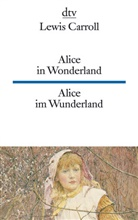 Lewis Carroll, John Tenniel - Alice in Wonderland, Alice im Wunderland. Alice in Wonderland
