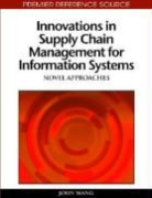 John Wang - Innovations in Supply Chain Management for Information Systems