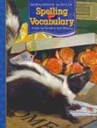 Spelling (COR), Shane Templeton, Houghton Mifflin, Houghton Mifflin Company - Spelling and Vocabulary Non-Consumable Level 4