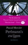 Pascal Mercier - Perlmann's zwijgen