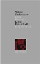 William Shakespeare, Frank Günther - Gesamtausgabe - 32: König Heinrich VIII. / King Henry VIII