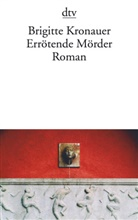 Brigitte Kronauer - Errötende Mörder