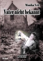 Monika Veit, Verla DeBehr, Verlag DeBehr - Vater nicht bekannt