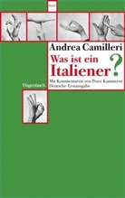 Andrea Camilleri, Pete Kammerer - Was ist ein Italiener?