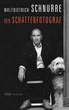 Wolfdietrich Schnurre - Der Schattenfotograf