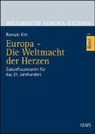 Romain Kirt - Europa - Die Weltmacht der Herzen