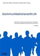 Ueli Grueter, Ueli Grüter, Martin Schneider, Mischa Senn, Mischa Ch Senn, Mischa Ch. Senn - Kommunikationsrecht.ch