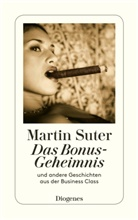 Martin Suter - Das Bonus-Geheimnis