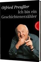 Otfried Preußler, Otfried (Prof.) Preussler, Ottfried Preussler, Otfried Preussler-Bitsch, Michael Kimmerle, Francis Koenig... - Ich bin ein Geschichtenerzähler