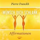 Pierre Franckh - Wünsch dich schlank - Affirmationen, Audio-CD (Hörbuch)