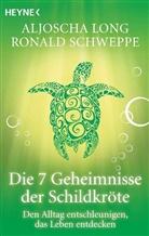 Lon, Aljosch Long, Aljoscha Long, Aljoscha A. Long, Schweppe, Ronald Schweppe... - Die 7 Geheimnisse der Schildkröte