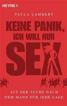 Paula Lambert - Keine Panik, ich will nur Sex