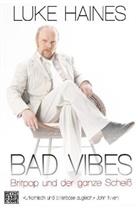 Luke Haines - Bad Vibes
