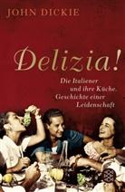 John Dickie - Delizia!