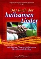 Wolfgan Bossinger, Wolfgang Bossinger, Katharina Neubronner, Bossinge, Wolfgang Bossinger, Neubronne... - Das Buch der heilsamen Lieder