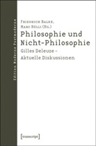 Friedric Balke, Friedrich Balke, Rölli, Marc Rölli - Philosophie und Nicht-Philosophie