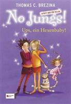Thomas Brezina, Thomas C Brezina, Thomas C. Brezina - No Jungs! - Bd.20: No Jungs! - Ups, ein Hexenbaby!
