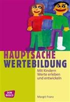 Margit Franz, Grzegorz Gugala - Hauptsache Wertebildung