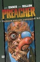 Steve Dillon, Garth Ennis, Steve Dillon - Preacher - Bd.7: Preacher - Einsam sind die Tapferen