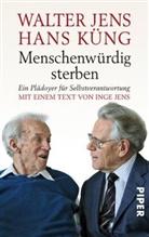 Walte Jens, Walter Jens, Hans Küng - Menschenwürdig sterben