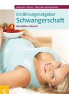 Mülle, Sven-Davi Müller, Sven-David Müller, Weissenberger, Christiane Weißenberger - Ernährungsratgeber Schwangerschaft