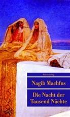 Nagib Machfus, Nagib Machfus - Die Nacht der Tausend Nächte