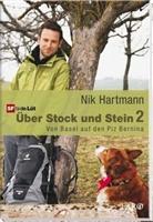 Nik Hartmann - Über Stock und Stein. Bd.2