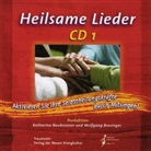 Wolfgan Bossinger, Wolfgang Bossinger, Katharina Neubronner - Heilsame Lieder. Tl.1, 1 Audio-CD (Hörbuch)