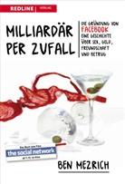 Ben Mezrich - Milliardär per Zufall