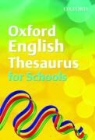 John Mannion, Susan Rennie - Oxford English Thesuarus for Schools