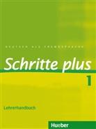 Klimaszy, Petr Klimaszyk, Petra Klimaszyk, Krämer-Kienle, Isabel Krämer-Kienle, Jörg Saupe... - Schritte plus - Deutsch als Fremdsprache - 1: Lehrerhandbuch