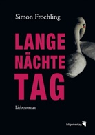 Simon Froehling - Lange Nächte Tag