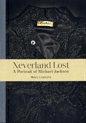 Henry Leutwyler - Neverland Lost - A Portrait of Michael Jackson