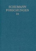 """Krischan Schulte, Akio Mayeda, Klaus W. Niemöller - Schumann-Forschungen - 10: """"... was Ihres Zaubergriffels würdig wäre!"""""""