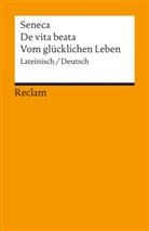 Seneca, Lucius A Seneca - De vita beata / Vom glücklichen Leben