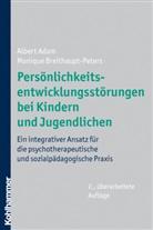 Ada, Alber Adam, Albert Adam, Breithaupt-Peters, Monique Breithaupt-Peters - Persönlichkeitsentwicklungstörungen bei Kindern und Jugendlichen
