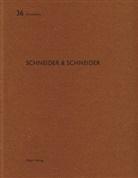 Reto Geiser, Heinz Wirz, Benjamin Liebelt, Heinz Wirz - Schneider & Schneider