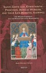 Mary Dockray-Miller - Saints Edith and Aethelthryth: Princesses, Miracle Workers, and Their Late Medieval Audience: The Wilton Chronicle and the Wilton Life of St Aethelthr