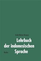 Erich-Dieter Krause - Lehrbuch der indonesischen Sprache