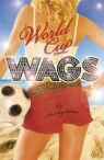 Anonymous - World Cup Wags