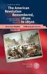 Karsten Fitz - The American Revolution Remembered, 1830s to 1850s