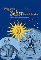Annette von Heinz, Frieder Kur, Friedrich Kur - Propheten, Seher, Zukunftsforscher