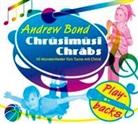 Andrew Bond - Chrüsimüsi Chräbs: Chrüsimüsi Chräbs, Playback (Hörbuch)
